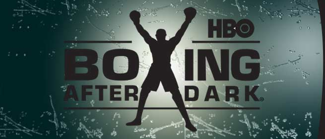 HBO BOXING AFTER DARK