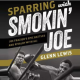 Sparring-With-Smokin-Joe-is-a-Great-Look-into-a-Great-Complicated-Man